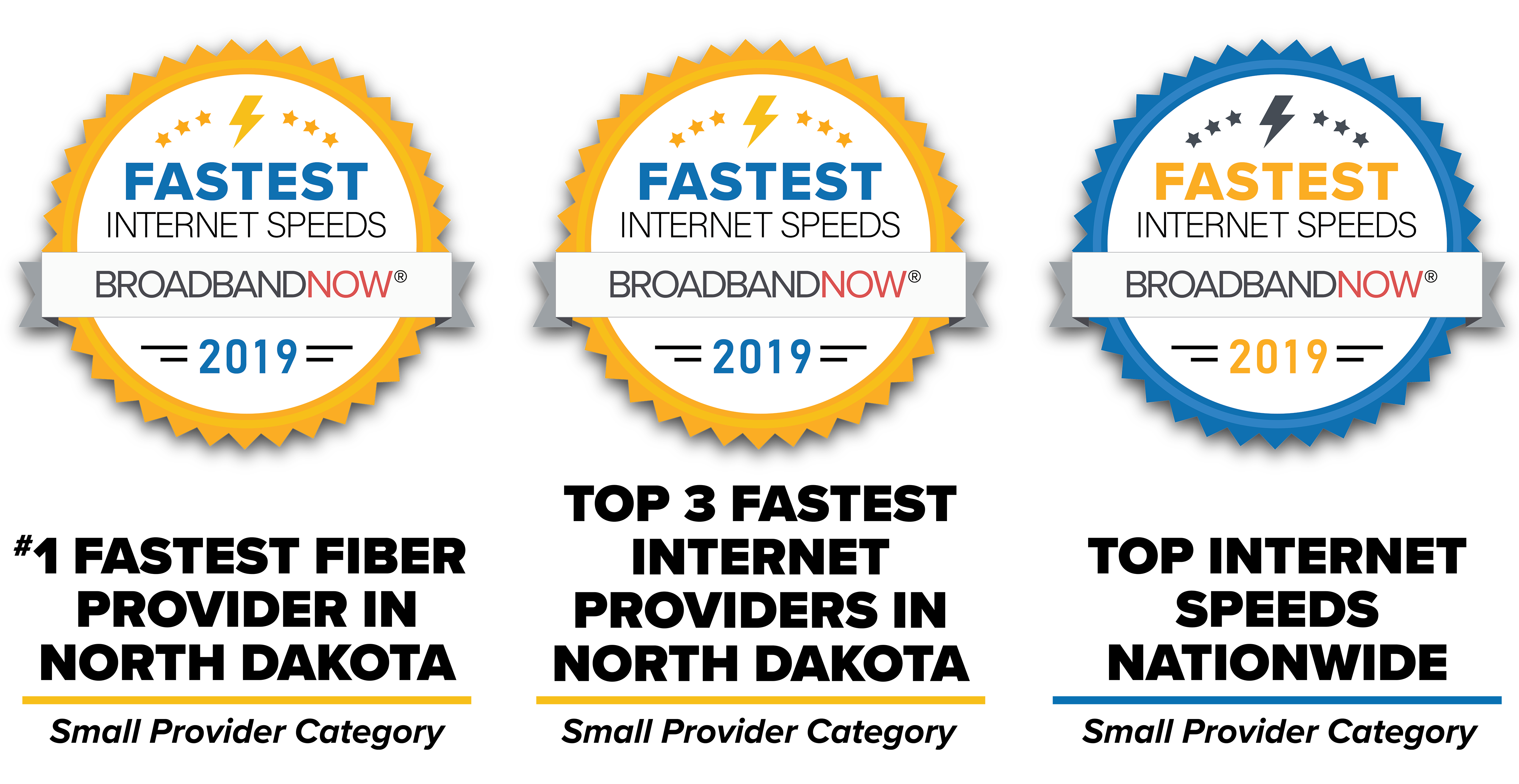 #1 fastest fiber provider in North Dakota. Top 3 fastest internet providers in North Dakota. Top internet speeds nationwide.